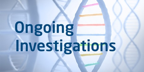 Ongoing Investigations